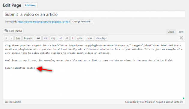 Adding shortcode to the User submitted Video/Post page