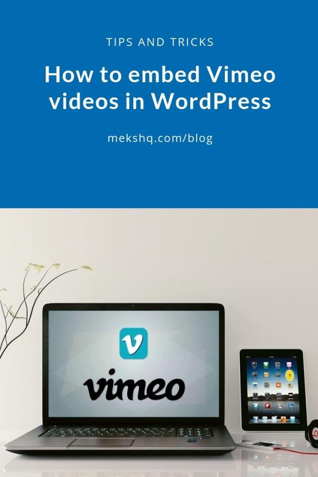How to embed Vimeo videos in WordPress