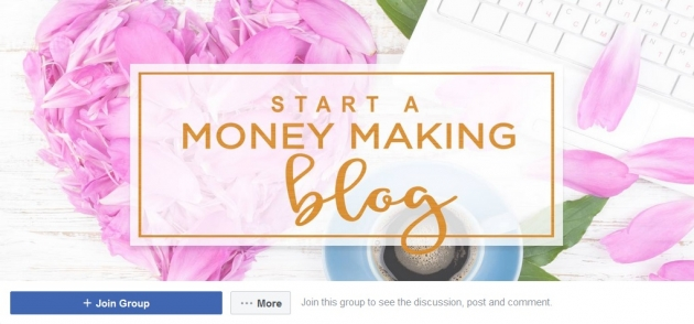 Start a money making blog facebook groups for bloggers