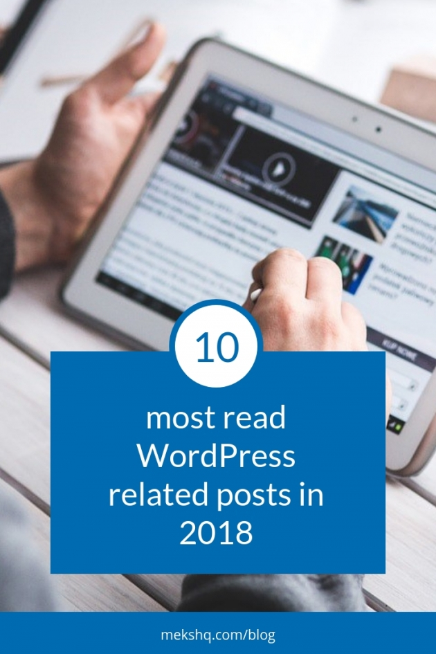 10 most read WordPress related posts in 2018
