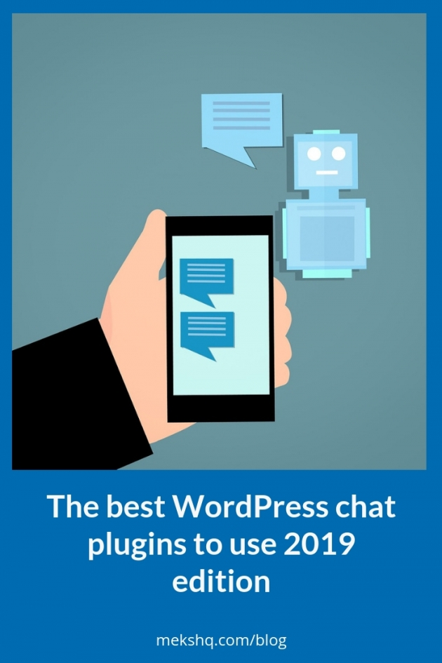 The best WordPress chat plugins to use 2019 edition